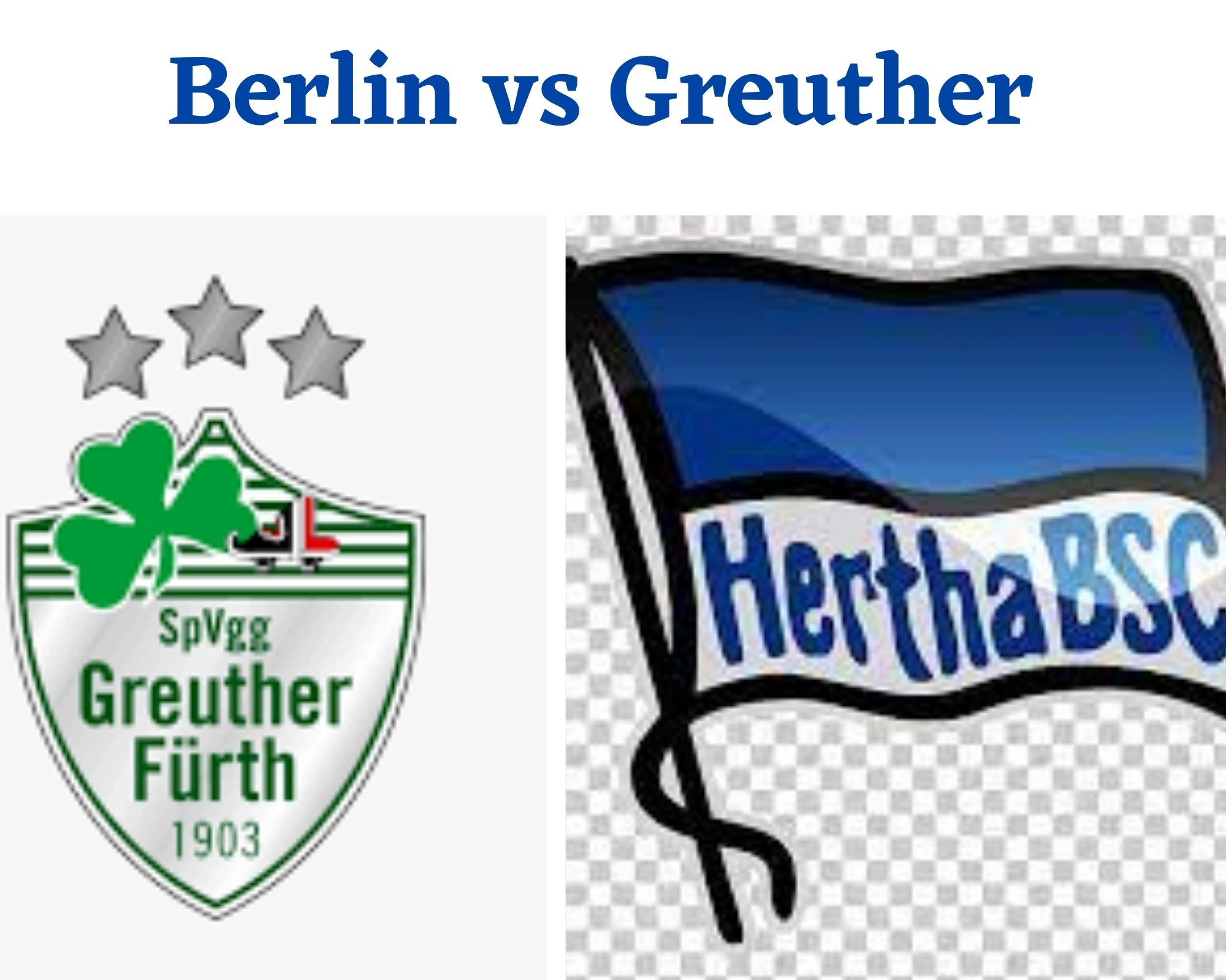 Link Live Streaming Hertha Berlin vs Greuther Fuerth
