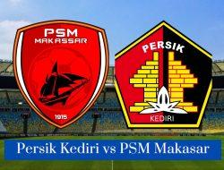 Link Live Streaming Persik Kediri vs PSM Makasar