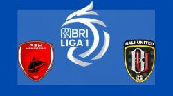 Link Streaming PSM Makassar vs Bali United