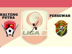Link Streaming Kalteng Putra vs Persewar