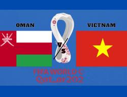 Link Streaming FIFA Word Cup Qatar 2022: Oman vs Vietnam