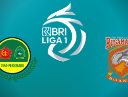 Link Streaming Tira Persikabo vs Borneo FC